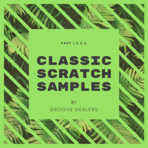 Scratch sample pack from Groove Dealers [FREE] – GROOVE DEALERS