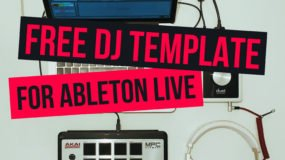Диджеинг в Ableton Live (Шаблон)