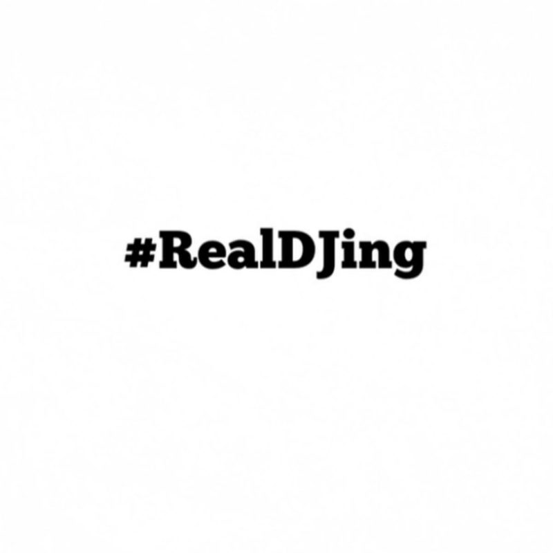 #RealDJing