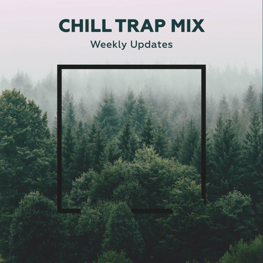 Chill Trap mix - Spotify, Apple Music, Yandex Music